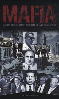 Mafia : L'histoire complète du crime organisé