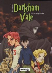 Darkham Vale : Pack 2 volumes