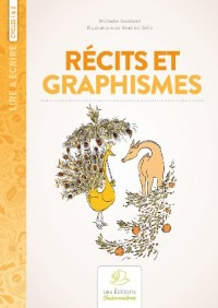 Recits et Graphismes, pour Parler, Rever et Dessiner