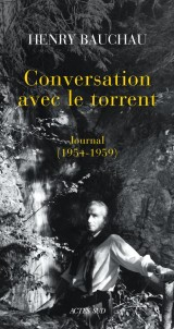 Conversation avec le torrent : Journal (1954-1959)