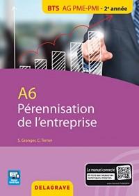 A6 pérennisation entreprise : BTS AG PME-PMI élève
