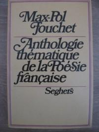 Anthologie thématique de la poésie française