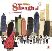 Shanghaï promenades