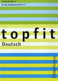 topfit Deutsch. Rechtschreiben 2. Neuausgabe