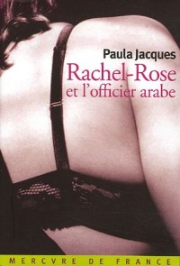Rachel-Rose et l'officier arabe