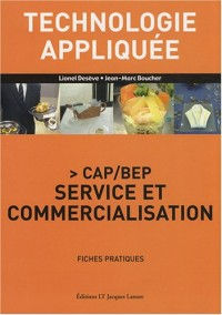 Technologie appliquée CAP/BEP Service et commercialisation : Fiches pratiques
