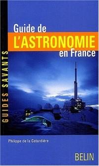 Guide de l'astronomie en France