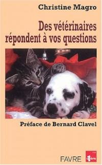 Des vétérinaires répondents à vos questions