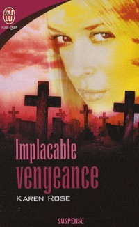 Implacable vengeance