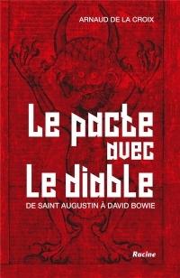le pacte avec le diable de saint augustin a david bowie