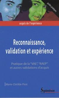 Reconnaissance, validation et expérience