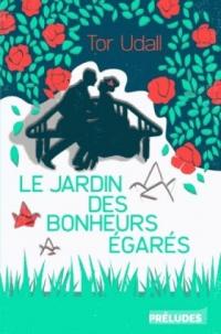 Le Jardin des Bonheurs Egares
