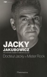 Docteur Jacky et Mister Rock