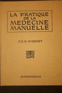 La pratique de la medecine manuelle