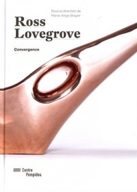 Ross Lovegrove | Catalogue de l'Exposition