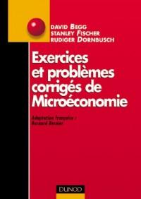 Exercices et problèmes corrigés de microéconomie