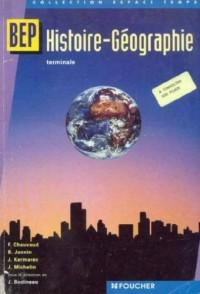 Histoire - Géographie : BEP Tertiaires et Industriels, 2nde professionnelle