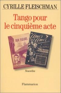 Tango pour le cinquième acte