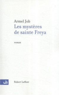 Les mystères de Sainte Freya