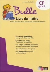 Méthode de lecture Bulle CP : Livre du maître