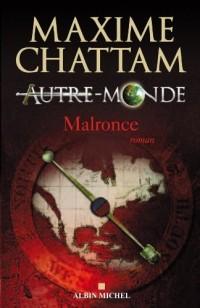 Autre-Monde, Tome 2 : Malronce