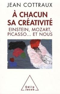 A chacun sa créativité