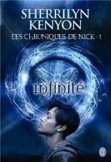 Les chroniques de Nick - 1 - infinité