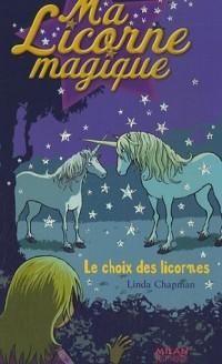 Ma Licorne magique : Le choix des licornes