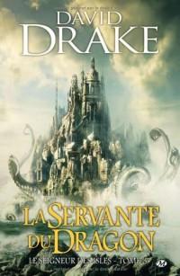 Le Seigneur des Isles, tome 3 : La Servante du Dragon