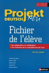 Allemand 2e Projekt deutsch neu : Fichier de l'élève