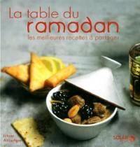 La table du ramadan : Les meilleures recettes à partager