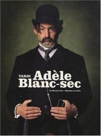 Adèle Blanc-Sec : Coffret en 2 volumes : Tome 3, Le Savant fou ; Tome 4, Momies en folie