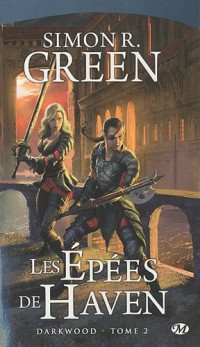 Darkwood, tome 2 : Les Épées de Haven