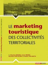 Le marketing touristique des collectivités territoriales
