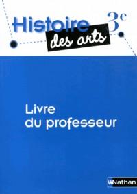 Histoire des Arts 3e Professeur
