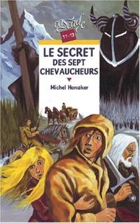 Le Secret des sept chevaucheurs
