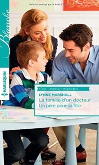 La famille d'un docteur - Un père pour sa fille