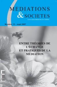 Entre théories de l'échange et pratiques de la médiation