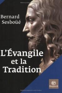 L'Evangile et la Tradition