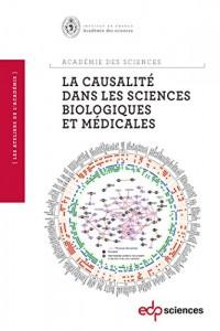 La causalité dans les sciences biologiques et médicales : Faut-il connaître les causes pour comprendre et intervenir ?
