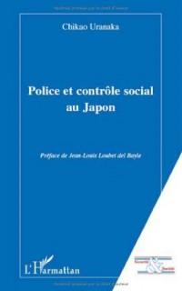 Police et contrôle social au Japon