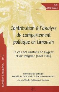 Contribution à l'analyse du comportement politique en Limousin : Le cas des cantons de Bugeat et de Treignac (1870-1989)