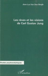 Les rêves et les visions de Carl Gustav Jung