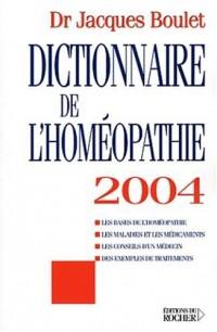 Dictionnaire de l'homéopathie 2004