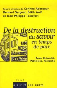 La Destruction du savoir en temps de paix