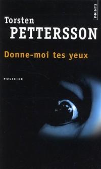 Donne-Moi Tes Yeux
