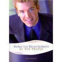 Dopez vos recrutements et vos ventes