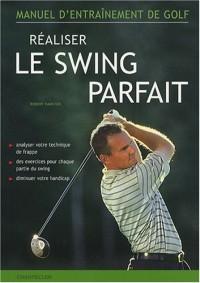 Réaliser le swing parfait