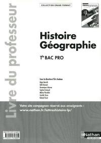 Histoire-Geographie Term Bac Pro (Grand Format) Professeur 2011