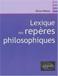 Lexique des repères philosophiques